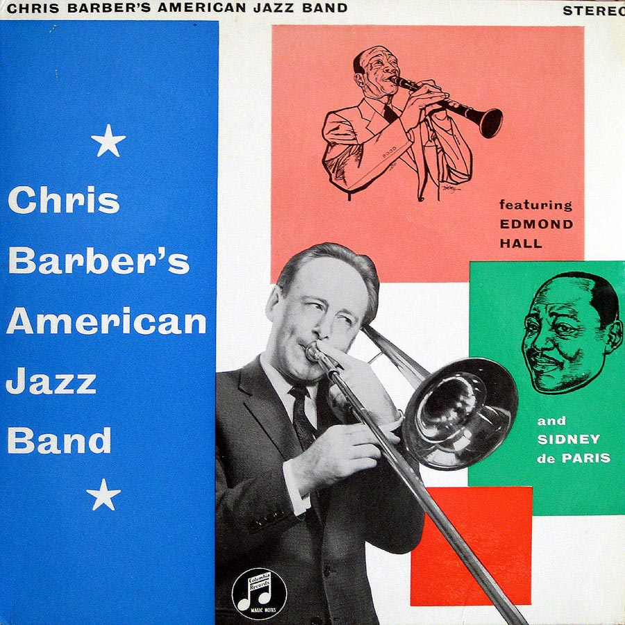 Chris Barber's Jazz Band* Chris Barber's Jazzband - Tiger Rag / Precious Lord, Lead Me On